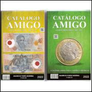 CATALOGO AMIGO - CÉDULAS E MOEDAS - 2 em 1 - 2022